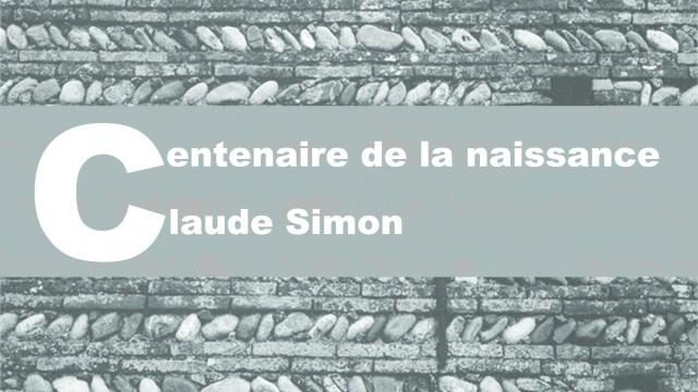 Centenaire de la naissance de CLAUDE SIMON